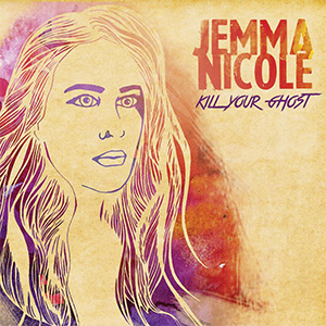 Jemma Nicole Kill Your Ghost Artwork
